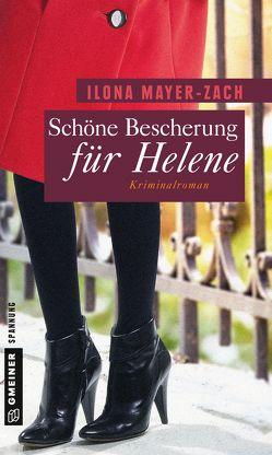Schöne Bescherung für Helene von Mayer-Zach,  Ilona