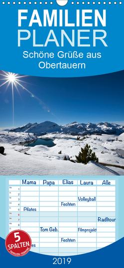 Schöne Grüße aus Obertauern – Familienplaner hoch (Wandkalender 2019 , 21 cm x 45 cm, hoch) von Kramer,  Christa