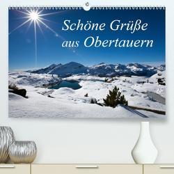 Schöne Grüße aus Obertauern (Premium, hochwertiger DIN A2 Wandkalender 2021, Kunstdruck in Hochglanz) von Kramer,  Christa
