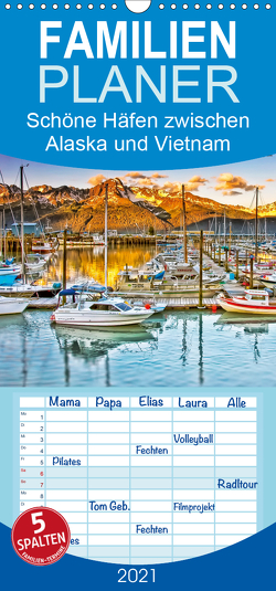 Schöne Häfen zwischen Alaska und Vietnam – Familienplaner hoch (Wandkalender 2021 , 21 cm x 45 cm, hoch) von Roder,  Peter