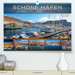 Schöne Häfen zwischen Island und Barbados (Premium, hochwertiger DIN A2 Wandkalender 2021, Kunstdruck in Hochglanz) von Roder,  Peter