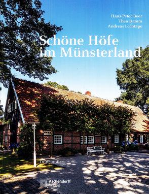 Schöne Höfe im Münsterland von Boer,  Hans P, Damm,  Theo, Lechtape,  Andreas