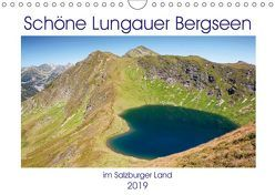 Schöne Lungauer Bergseen (Wandkalender 2019 DIN A4 quer) von Kramer,  Christa
