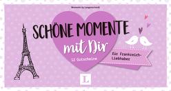 Schöne Momente mit Dir – für Frankreich-Liebhaber – für die Zeit zu zweit von Langenscheidt,  Redaktion