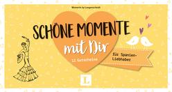 Schöne Momente mit Dir – für Spanien-Liebhaber – für die Zeit zu zweit von Langenscheidt,  Redaktion