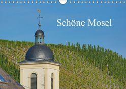 Schöne Mosel (Wandkalender 2019 DIN A4 quer) von Balistreri,  Ricarda