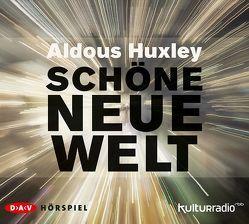 Schöne neue Welt von Huxley,  Aldous, Strätling,  Uda, u.v.a., Wameling,  Gerd