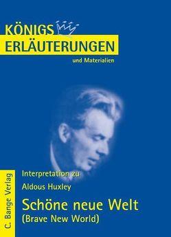 Schöne neue Welt – Brave New World von Huxley von Aldous Huxley. von Huxley,  Aldous, Poppe,  Reiner