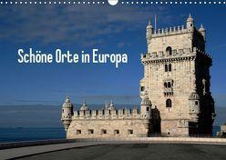 Schöne Orte in Europa (Wandkalender 2019 DIN A3 quer) von Bussenius,  Beate