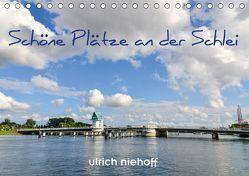 Schöne Plätze an der Schlei (Tischkalender 2018 DIN A5 quer) von Niehoff,  Ulrich