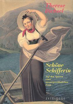 Schöne Schifferin von Bichsel,  Therese