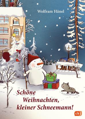 Schöne Weihnachten, kleiner Schneemann! von Göhlich,  Susanne, Hänel,  Wolfram