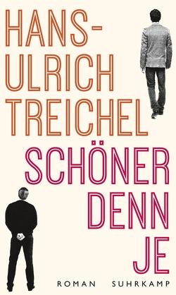 Schöner denn je von Treichel,  Hans-Ulrich