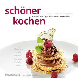schöner kochen – Desserts. Kindle-Version von Köstler,  Doreen, Pranschke,  Rafael, Schüler,  Hubertus