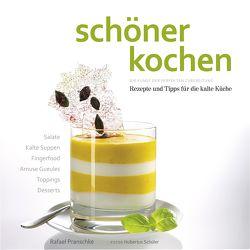 schöner kochen – kalte Küche. Kindle-Version von Köstler,  Doreen, Pranschke,  Rafael, Schüler,  Hubertus