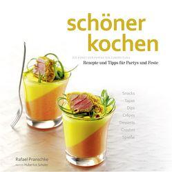 schöner kochen – Party. ePub-Version von Köstler,  Doreen, Pranschke,  Rafael, Schüler,  Hubertus