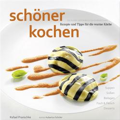 schöner kochen – warme Küche. ePub-Version von Pranschke,  Rafael, Schüler,  Hubertus