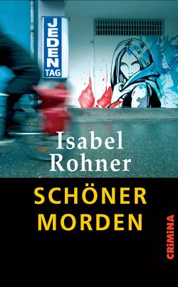 Schöner morden von Rohner,  Isabel
