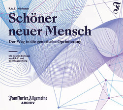 Schöner neuer Mensch von Geisler,  Christian, Stecher,  Thomas, Thaut,  Anna, Trötscher,  Hans Peter