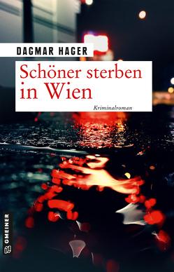 Schöner sterben in Wien von Hager,  Dagmar