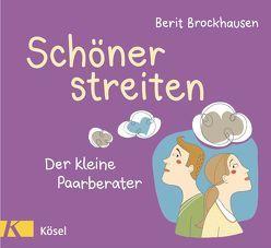 Schöner streiten von Brockhausen,  Berit