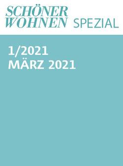 Schöner Wohnen Spezial Nr. 1/2021 von Gruner+Jahr GmbH