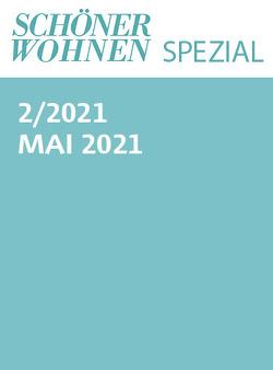 Schöner Wohnen Spezial Nr. 2/2021 von Gruner+Jahr GmbH