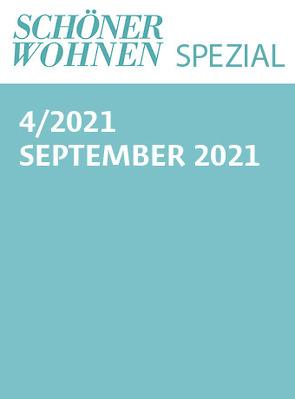 Schöner Wohnen Spezial Nr. 4/2021 von Gruner+Jahr GmbH