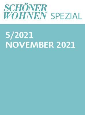 Schöner Wohnen Spezial Nr. 5/2021 von Gruner+Jahr GmbH
