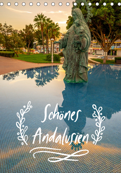 Schönes Andalusien (Tischkalender 2019 DIN A5 hoch) von Stiller,  Christian