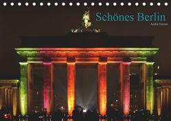 Schönes Berlin (Tischkalender 2019 DIN A5 quer) von Görner,  André