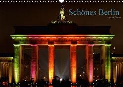 Schönes Berlin (Wandkalender 2018 DIN A3 quer) von Görner,  André