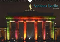 Schönes Berlin (Wandkalender 2019 DIN A4 quer) von Görner,  André