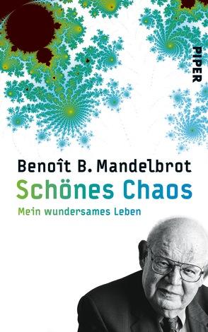 Schönes Chaos von Mandelbrot,  Benoît B., Reuter,  Helmut