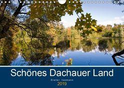 Schönes Dachauer Land (Wandkalender 2019 DIN A4 quer) von Isemann,  Dieter