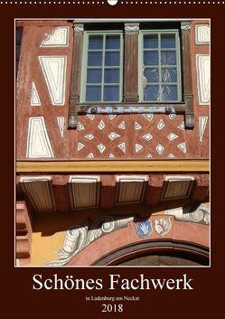 Schönes Fachwerk in Ladenburg am Neckar (Wandkalender 2018 DIN A2 hoch) von Andersen,  Ilona