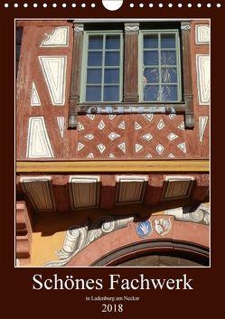 Schönes Fachwerk in Ladenburg am Neckar (Wandkalender 2018 DIN A4 hoch) von Andersen,  Ilona