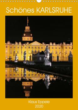 Schönes Karlsruhe (Wandkalender 2020 DIN A3 hoch) von Eppele,  Klaus