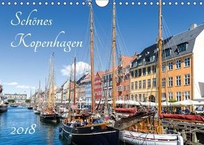 Schönes Kopenhagen (Wandkalender 2018 DIN A4 quer) von Weber - ArtOnPicture,  Andreas