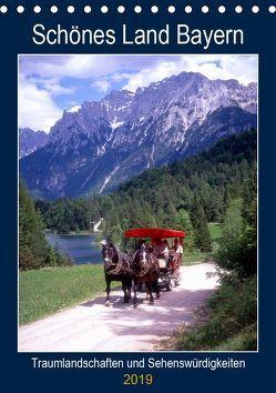 Schönes Land Bayern (Tischkalender 2019 DIN A5 hoch) von Reupert,  Lothar