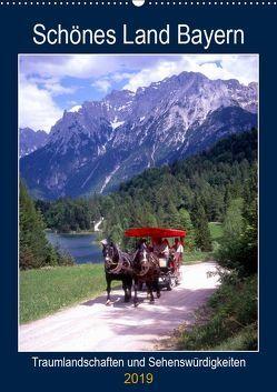 Schönes Land Bayern (Wandkalender 2019 DIN A2 hoch) von Reupert,  Lothar