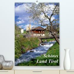 Schönes Land Tirol (Premium, hochwertiger DIN A2 Wandkalender 2021, Kunstdruck in Hochglanz) von Reupert,  Lothar