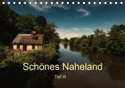 Schönes Naheland – Teil III (Tischkalender 2019 DIN A5 quer) von Hess,  Erhard