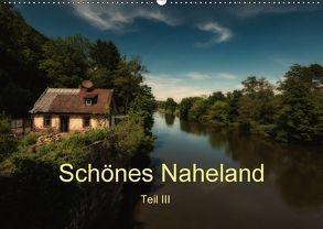 Schönes Naheland – Teil III (Wandkalender 2018 DIN A2 quer) von Hess,  Erhard