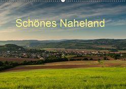 Schönes Naheland (Wandkalender 2019 DIN A2 quer) von Hess,  Erhard