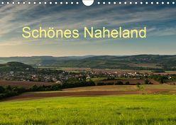 Schönes Naheland (Wandkalender 2019 DIN A4 quer) von Hess,  Erhard