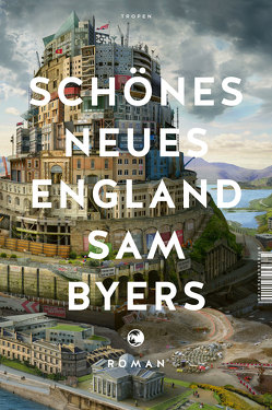 Schönes Neues England von Byers,  Sam, Drechsler,  Clara, Hellmann,  Harald