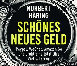 Schönes neues Geld von Häring,  Norbert, Lühn,  Matthias