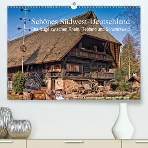 Schönes Südwest-Deutschland Streifzüge zwischen Rhein, Rebland und Schwarzwald (Premium, hochwertiger DIN A2 Wandkalender 2020, Kunstdruck in Hochglanz) von Kahl,  Hubertus