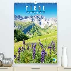 Schönes Tirol: von Innsbruck bis Meran (Premium, hochwertiger DIN A2 Wandkalender 2020, Kunstdruck in Hochglanz) von CALVENDO